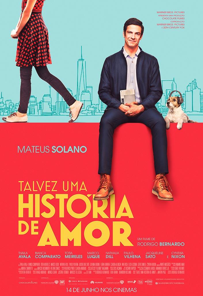 O pôster de Talvez Uma História de Amor, estrelado por Mateus Solano