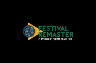 Festival Remaster traz filmes nacionais às telas como nunca vistos