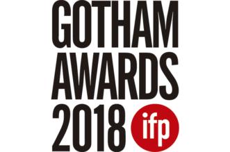 Os Indicados ao 28º Anual IFP Gotham Awards